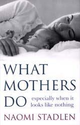 What Mothers Do cover